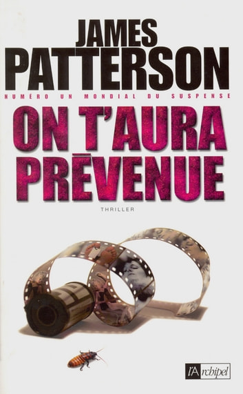 On t'aura prévenue ebook by James Patterson