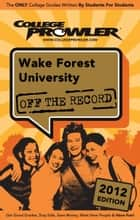 Wake Forest University 2012 ebook by Will Geiger