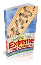 How To Dealing With Extreme Heat Conditions ebook by Jimmy Cai