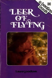 Leer of Flying ebook by Laura Goodlove