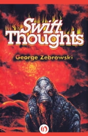 Swift Thoughts ebook by George Zebrowski
