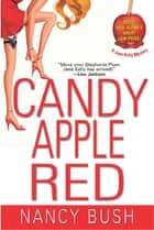 Candy Apple Red eBook by Nancy Bush