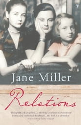 Relations ebook by Jane Miller