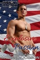 Explosive Passion ebook by Marissa Dobson