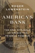 America's Bank ebook by Roger Lowenstein