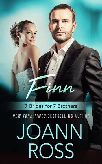 Finn: 7 Brides For 7 Brothers (Book 7) eBook by JoAnn Ross