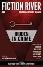 Fiction River: Hidden in Crime ebook by