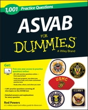 1,001 ASVAB Practice Questions For Dummies (+ Free Online Practice) ebook by Rod Powers