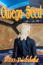 Omega Seed ebook by