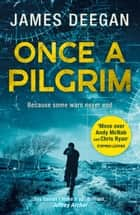 Once A Pilgrim (John Carr, Book 1) ebook by James Deegan