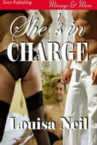 She's in Charge ebook by Neil, Louisa