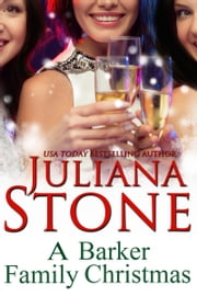 A Barker Family Christmas ebook by Juliana Stone