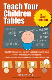 Teach Your Children Tables ebook by Bill Handley