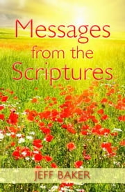 Message From the Scriptures ebook by Jeff Baker