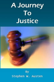A Journey To Justice ebook by Stephen Austen