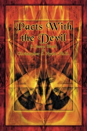 Pacts with the Devil - A Chronicle of Sex, Blasphemy & Liberation ebook by Christopher S. Hyatt,S. Jason Black