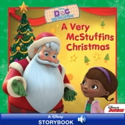 Doc McStuffins: A Very McStuffins Christmas - A Disney Read-Along ebook by Disney Book Group,Sheila Sweeny Higginson