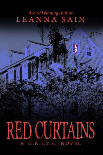 Red Curtains ebook by Leanna  Sain