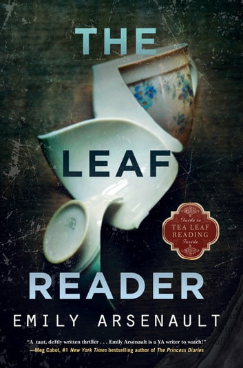 The Leaf Reader ebook by Emily Arsenault