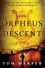 The Orpheus Descent, A Novel