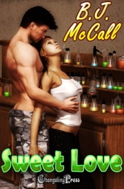 Sweet Love (SOS Multi-Author) ebook by B.J. McCall