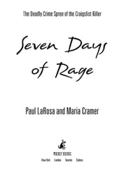 Seven Days of Rage - The Deadly Crime Spree of the Craigslist Killer ebook by Paul LaRosa,Maria Cramer