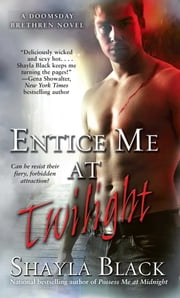 Entice Me at Twilight ebook by Shayla Black