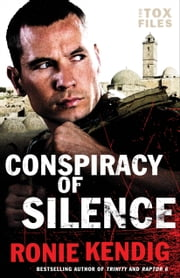 Conspiracy of Silence (The Tox Files Book #1) ebook by Kobo.Web.Store.Products.Fields.ContributorFieldViewModel