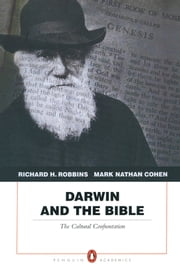 Darwin and the Bible - The Cultural Confrontation ebook by Richard H. Robbins,Mark Nathan Cohen