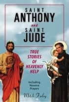 Saint Anthony and Saint Jude ebook by Finley, Mitch