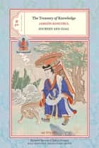 The Treasury of Knowledge: Books Nine and Ten ebook by Jamgon Kongtrul,Richard Barron