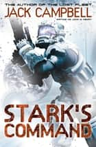 Stark's Command ebook by Jack Campbell