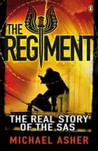 The Regiment ebook by Michael Asher