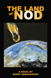 The Land Of Nod ebook by Barry B. Abrahamson