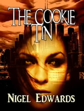 The Cookie Tin (A fantasy novelette from Greyhart Press) ebook by Nigel Edwards