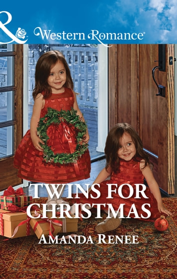 Twins For Christmas (Mills & Boon Western Romance) (Welcome to Ramblewood, Book 9) ebook by Amanda Renee