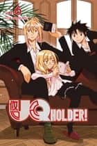 UQ Holder - Volume 6 ebook by Ken Akamatsu