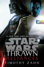 Thrawn: Alliances (Star Wars) eBook by Timothy Zahn