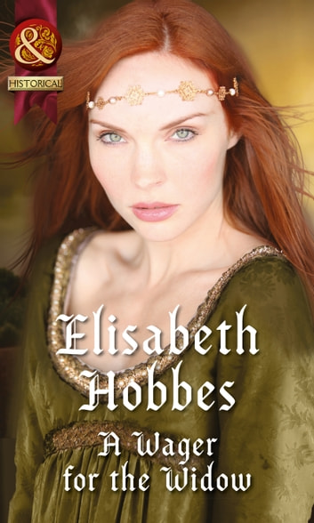 A Wager for the Widow (Mills & Boon Historical) ebook by Elisabeth Hobbes