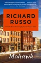 Mohawk ebook by Richard Russo