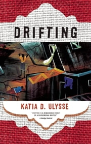 Drifting ebook by Katia D. Ulysse
