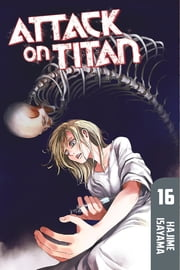 Attack on Titan - Volume 16 ebook by Hajime Isayama