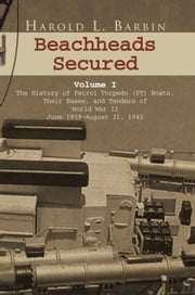 Beachheads Secured Volume I ebook by Harold L. Barbin