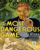The Most Dangerous Game ebook by Richard Connell