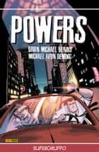 Powers volume 4: Supergruppo (Collection) ebook by Brian Michael Bendis, Michael Avon Oeming