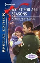 A Gift for All Seasons ebook by Karen Templeton