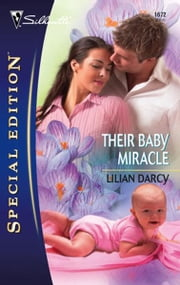 Their Baby Miracle ebook by Lilian Darcy