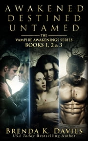 The Vampire Awakening Series Bundle (Books 1-3) ebook by Brenda K. Davies