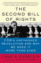 The Second Bill of Rights ebook by Cass Sunstein