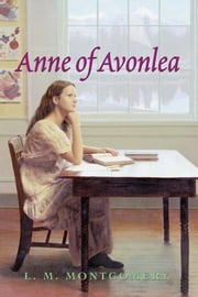 Anne of Avonlea Complete Text ebook by L. M. Montgomery